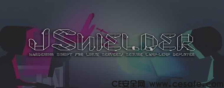 JShielder Linux服务器安全LAMP-LEMP部署强化脚本