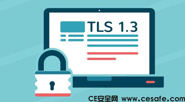 互联网工程任务组(IETF)发布了传输层安全(TLS)流量加密协议1.3版 RFC 8446
